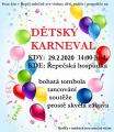 Dětský karneval 29.2.2020 od 14 hodin v Řepečské hospůdce, bohatá tombola,soutěže ...